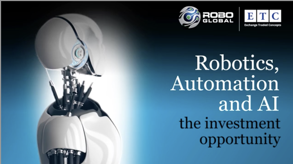 [VIDEO] ROBO Global: Robotics, Automation, and AI